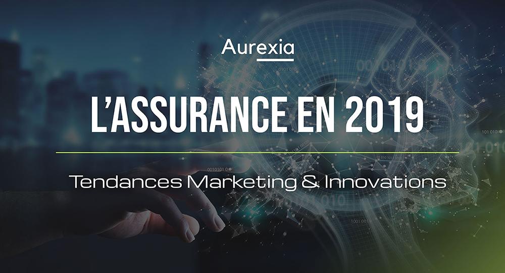 Tendances Assurance 2019